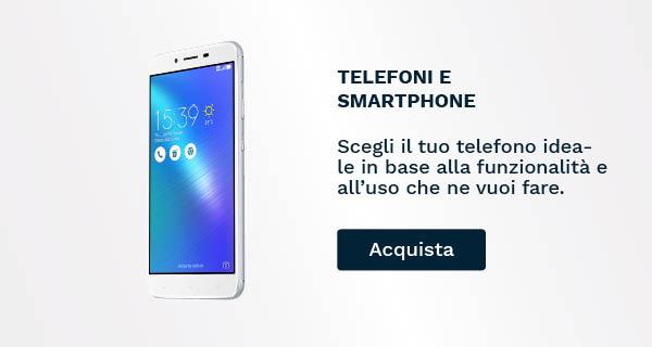 Acquista online smartphone e cellulari