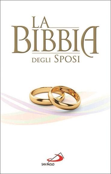 La Bibbia degli sposi - Ed. San Paolo