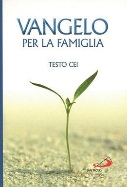 Vangelo per la Famiglia - Ed. San Paolo