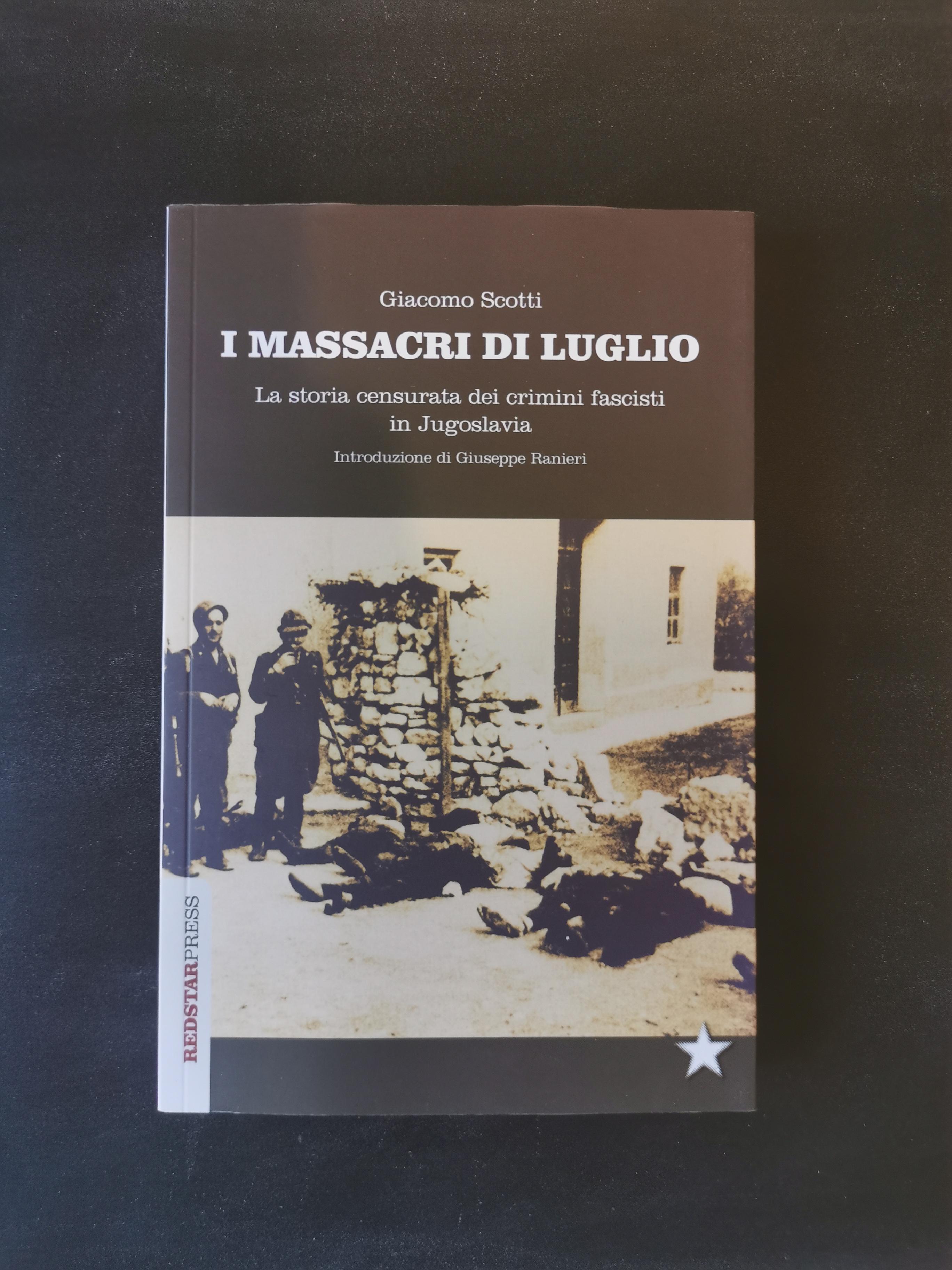 I massacri di luglio - La storia censurata dei crimini fascisti in Jugoslavia