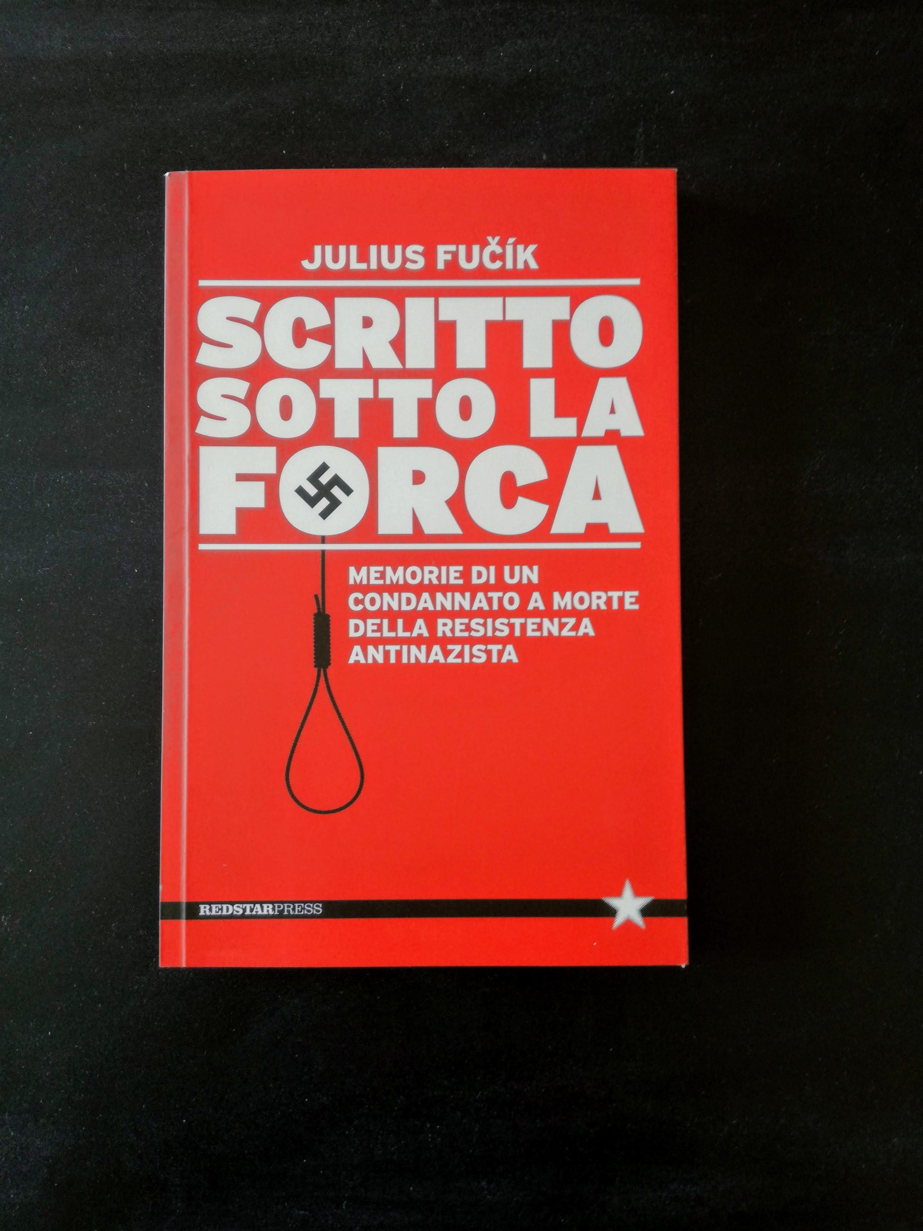 Scritto sotto la forca - Memorie di un condannato a morte della Resistenza antinazista