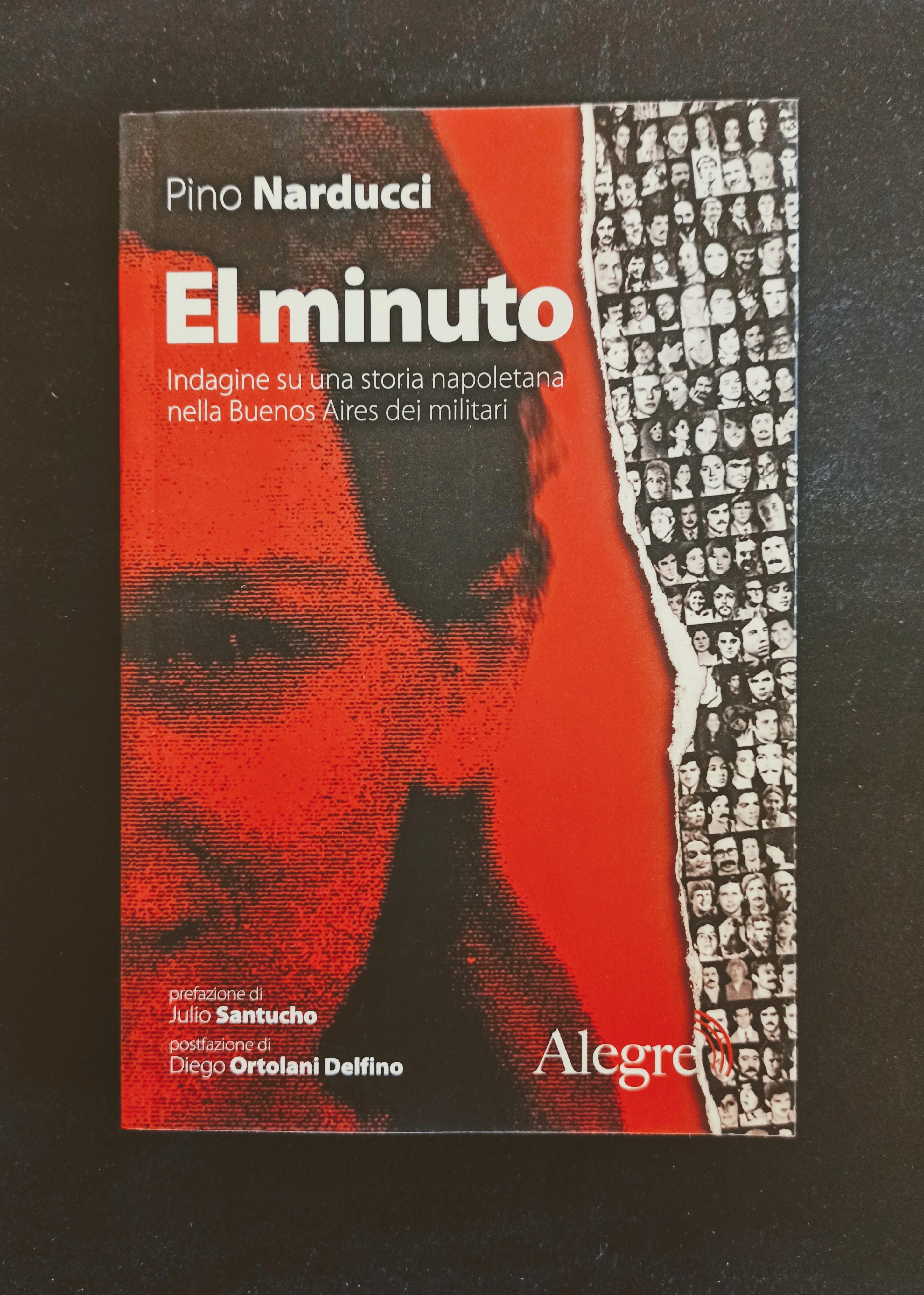 El minuto - Indagine su una storia napoletana nella Buenos Aires dei militari