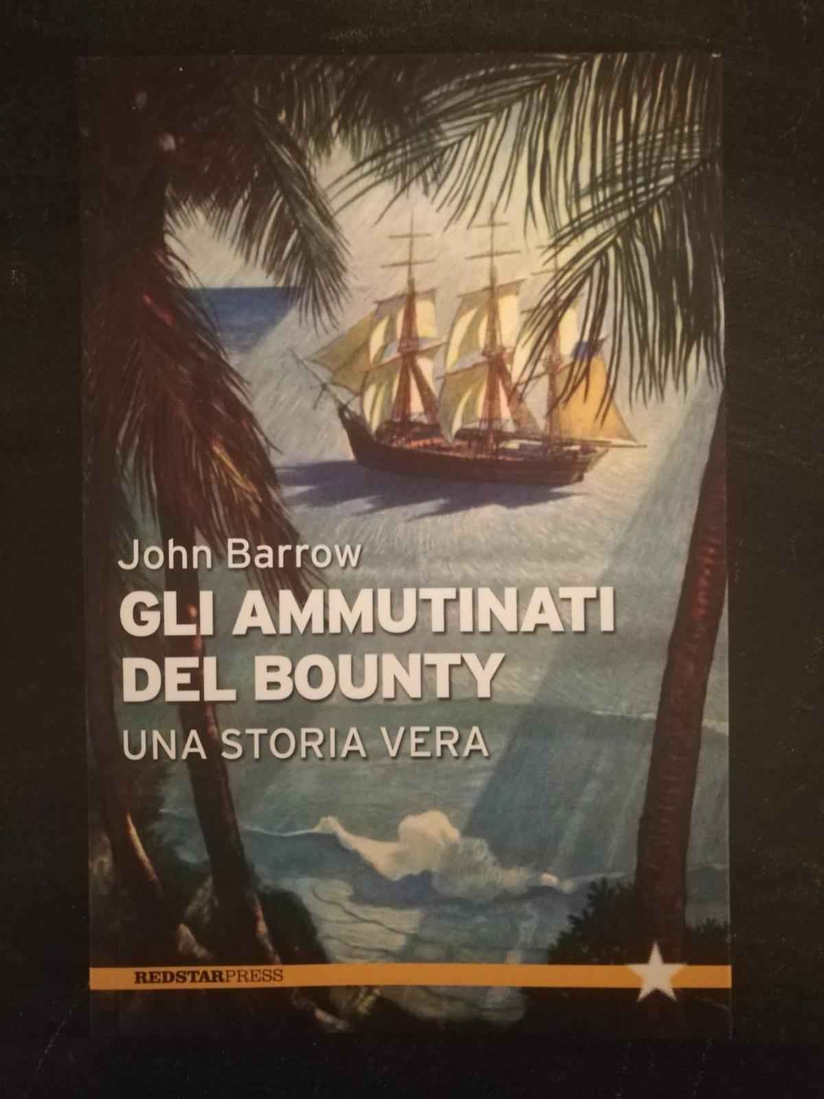 Gli ammutinati del Bounty - una storia vera