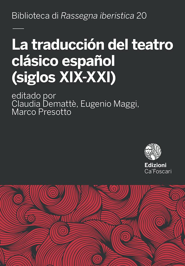 La traducción del teatro clásico español (siglos XIX-XXI)