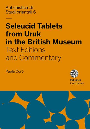 Seleucid Tablets from Uruk in the British Museum