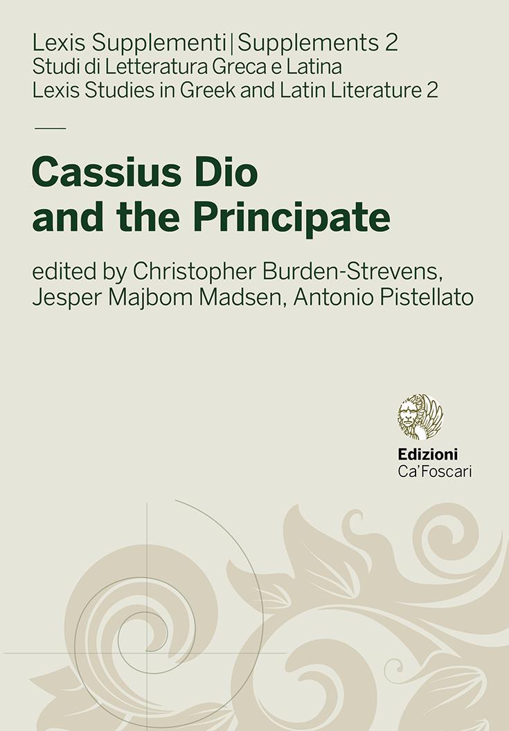 Cassius Dio and the Principate