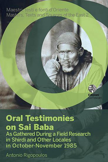 Oral Testimonies on Sai Baba