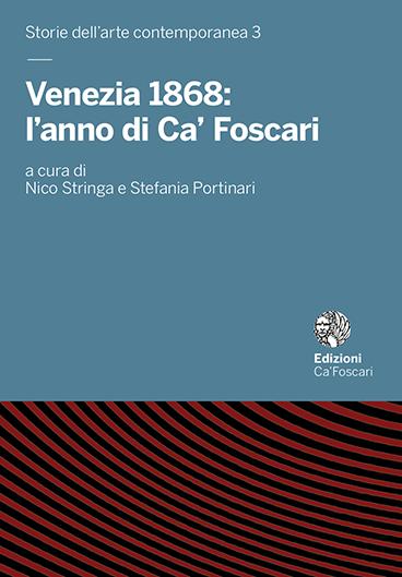 Venezia 1868: l'anno di Ca' Foscari