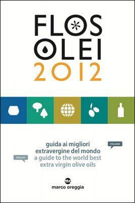 Flos Olei 2012  guida al mondo dell'extravergine