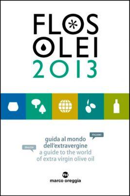 Flos Olei 2013| guida al mondo dell'extravergine