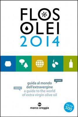 Flos Olei 2014  guida al mondo dell'extravergine