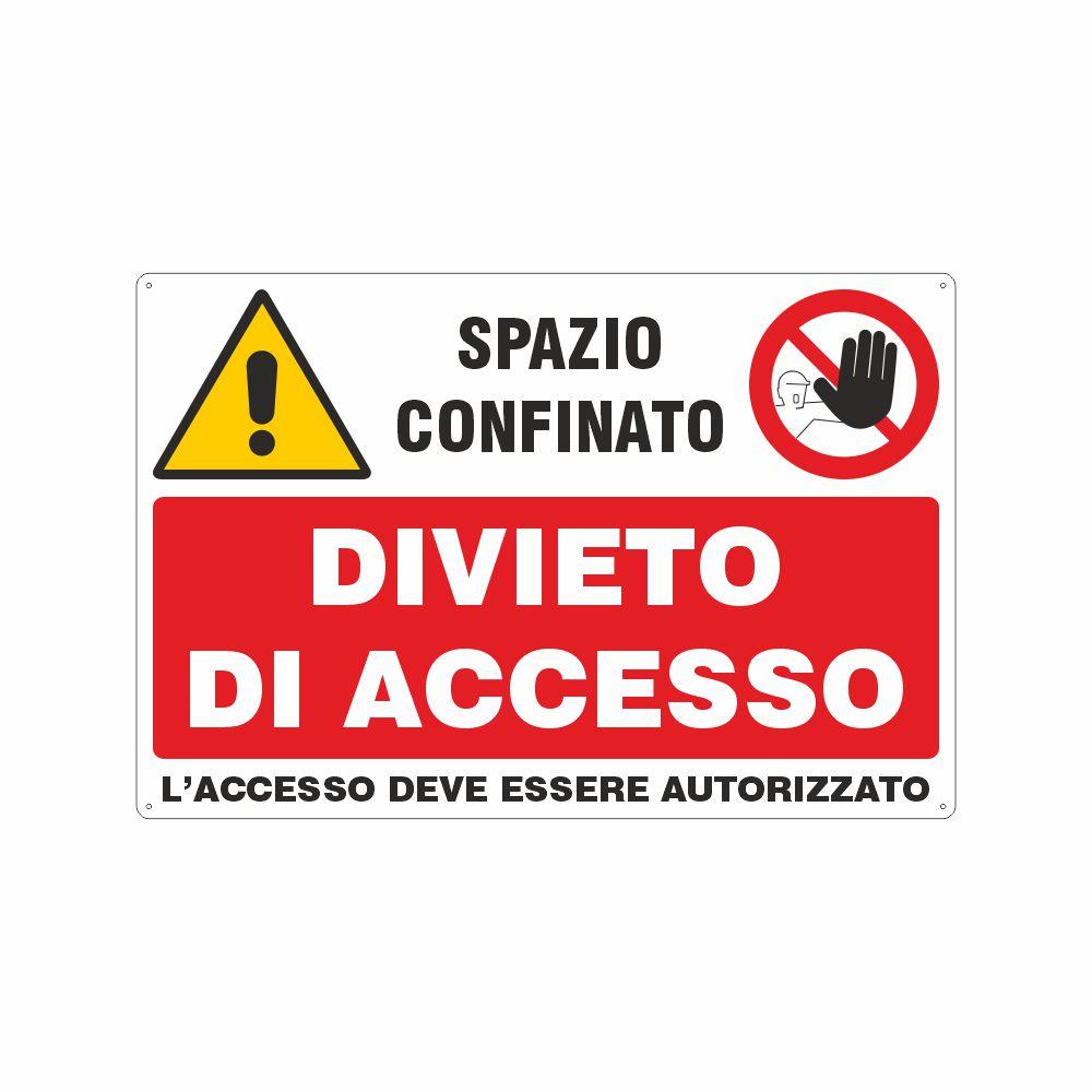 Cartello Spazio confinato divieto di accesso