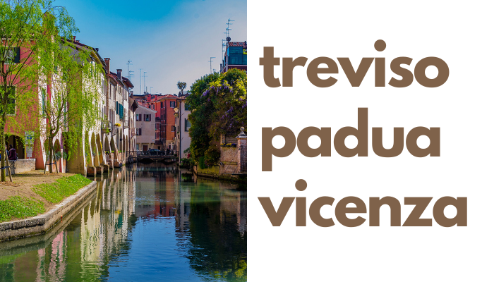Guided tours in treviso, padua ande vicenza