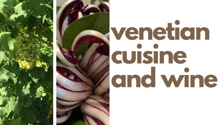 venetian cuisine and wine itineraries