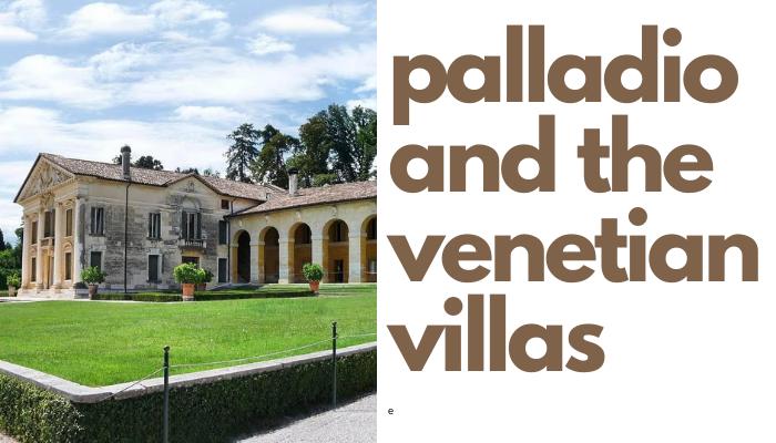 Palladio and the venetian villas