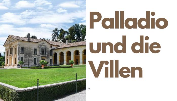 Palladio und die Villen
