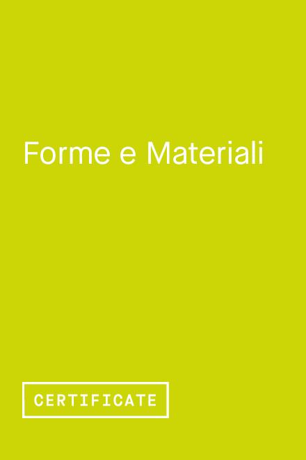 Forme e Materiali