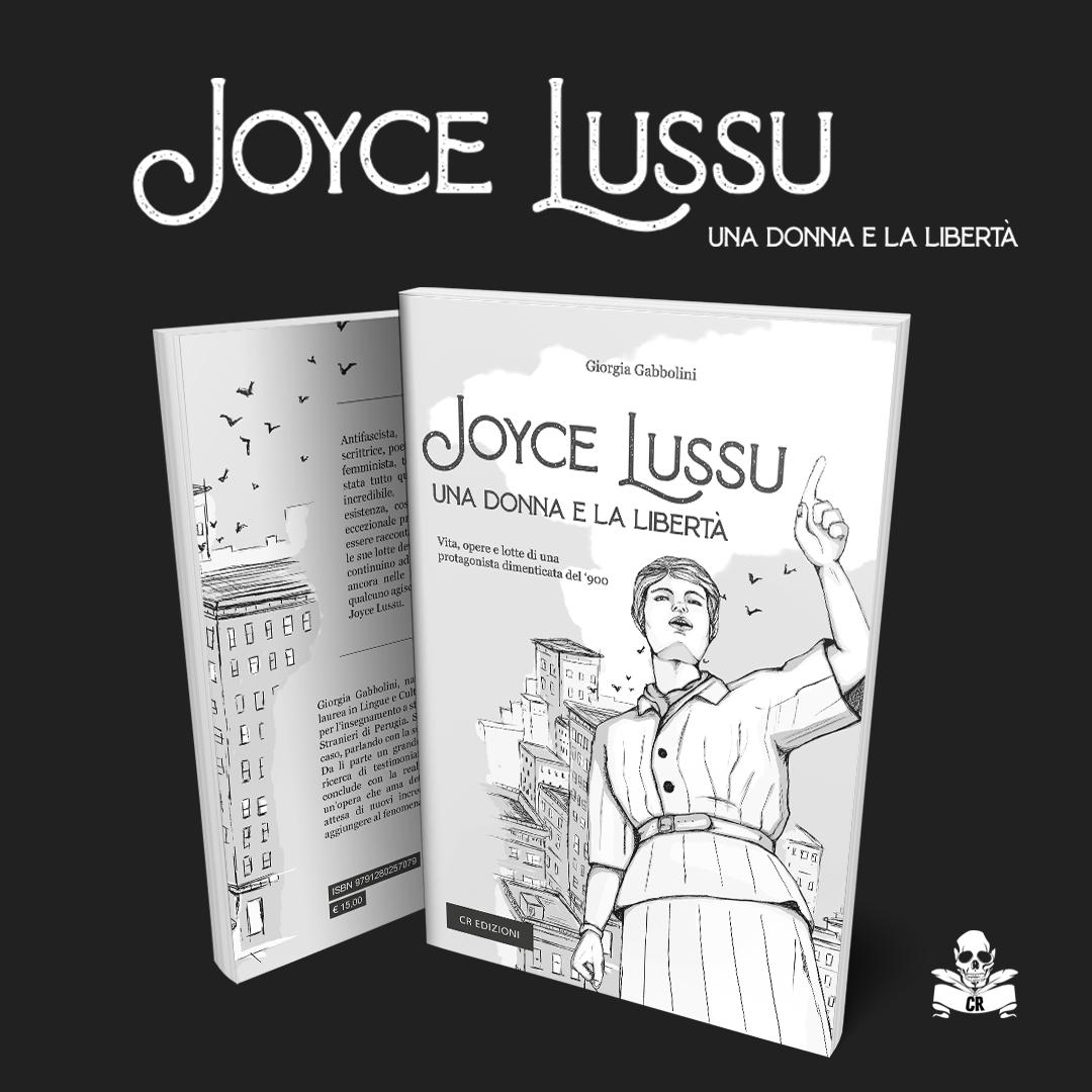 Joyce Lussu - Una donna e la libertà