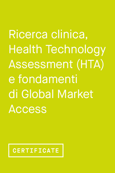 Ricerca clinica, Health Technology Assessment (HTA) e fondamenti  di Global Market Access