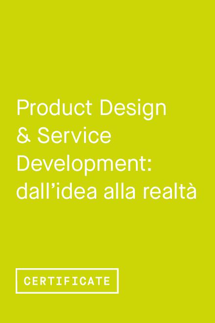 Product Design & Service Development: dall'idea alla realtà