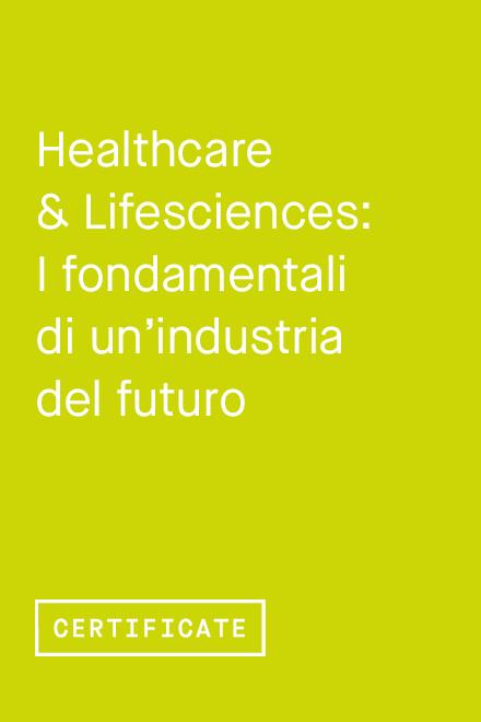Healthcare & Lifesciences: i fondamentali di un'industria del futuro