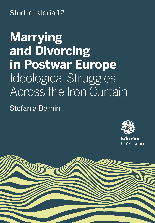 Marrying and Divorcing in Postwar Europe