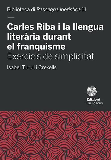 Carles Riba i la llengua literària durant el franquisme